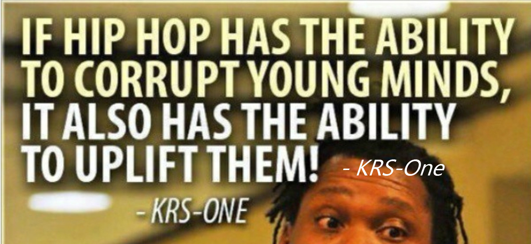 Hip Hop Quote by KRS-One