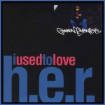Common_used_to_love_her